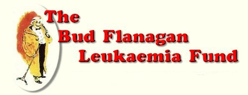 Bud Flanagan Leukaemia Fund